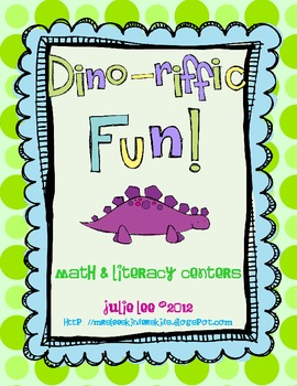 Dino-Riffic Math and Literacy Centers