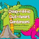 Dino-riffic Cut-Apart Sentences