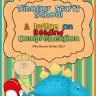Dinosaur Starts School: A Reading Comprehension Lesson usi