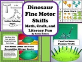 Dinosaurs Fine Motor Skills Math Craft and Literacy Center Fun