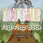 Dinosaurs Flip Flap Book - An Expository Writing Resource
