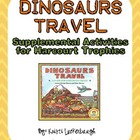 Dinosaurs Travel - Supplemental Activities for Harcourt Trophies