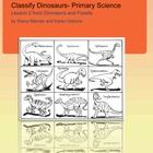 Dinosaurs and Fossils: Classifying, Primary Science