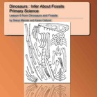 Dinosaurs and Fossils: Infer with Fossils, Primary Science