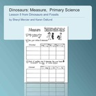 Dinosaurs and Fossils: Measure a Dinosaur, Primary Science