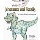 Dinosaurs and Fossils: Primary Science Lessons
