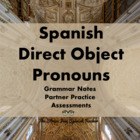 Direct Object Pronouns in Spanish- handouts, communicative