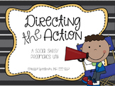 Directing the Action: Social Skills/Pragmatics