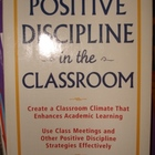 Discipline = Positive Discipline in the Classroom