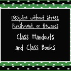 Discipline Without Stress, Punishments, or Rewards Class H