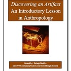 Discovering an Artifact: An Introductory Lesson in Anthropology