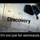 Discovery, It's Not Just For Astronauts {Inspirational Poster}