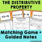 Distributive Property *Guided Notes &amp; Matching Game*