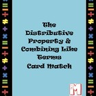Distributive property &amp; combining like terms card match