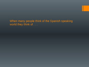 Diversity of the Spanish Speaking World I- Climate and Geography