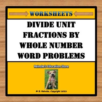 Divide Unit Fractions by Whole Numbers Word Problems (2 wo