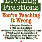 Dividing Fractions: You're Teaching It Wrong - 6 Essential