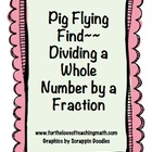 Dividing a Whole Number by a Fractions Find Game