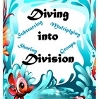 Diving into Division: Sharing, Making Equal Groups, Repeat