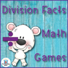 Division Basic Fact Games and Flash Cards for divisors 1-12