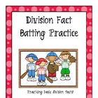 Division Fact Batting Practice