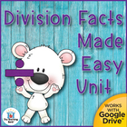 Division Facts Made Easy Comprehensive Teaching Unit~Commo