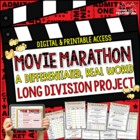 Division Project or Math Center *Movie Marathon* (Long Division)