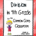 Division in 4th Grade for the Common Core Classroom