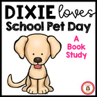 Dixie Loves School Pet Day Book Club Packet