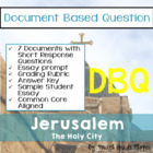 Document Based Question (DBQ) Jerusalem-Common Core State