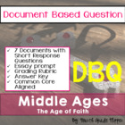 Document Based Question (DBQ) The Middle Ages-Common Core 
