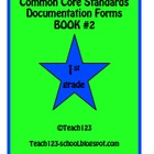 Documentation Forms for CCSS - Book #2-1st Grade