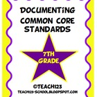 Documenting Common Core Standards - 7th Grade