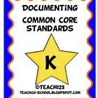 Documenting Common Core Standards - Kindergarten