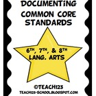 Documenting Common Core Standards - LANG. ARTS for grades: