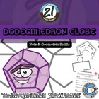 Dodecahedron Globe -- STEM Project