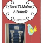 Does It Make A Sound? ~ A Mini Science Unit