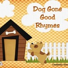 Dog Gone Good Rhymes