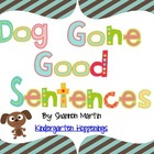 Dog Gone Good Sentences
