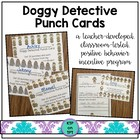 Doggy Detective Punch Cards (Positive Behavior Incentive Program)