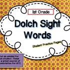 Dolch First Grade Sight Words- Student Practice Pages and