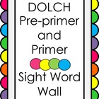 Dolch Pre-primer/Primer Word Wall with Alphabet Headers
