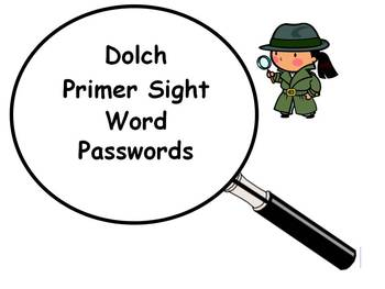 Dolch Primer Sight Word Password Sheets