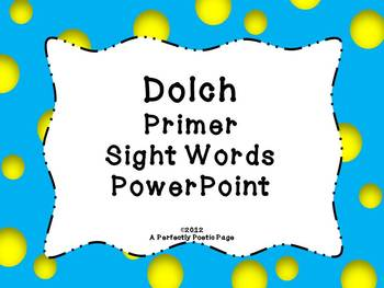 Dolch Primer Sight Word PowerPoint~Bold Design