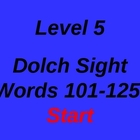 Dolch Sight Words 101-125 PowerPoint Level 5