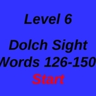 Dolch Sight Words 126-150 PowerPoint Level 6
