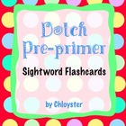 Dolch Sightwords Pre-primer level FLASHCARDS