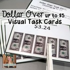 Dollar Over / Next Dollar ~ Money Math Task Cards for Spec