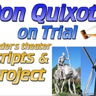 Don Quixote Project & readers theater script