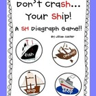 Don&#039;t CraSH Your SHip!  SH Digraphs Game!  FUNdations Connected!